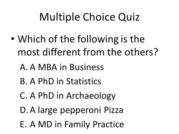 Which of the following is the most different from the others?